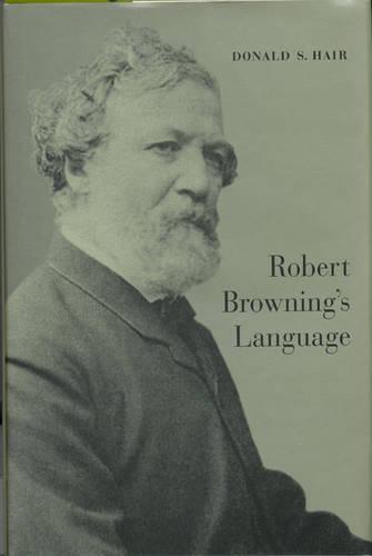 Robert Browning's Language (Hardback)