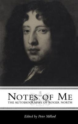 Notes of Me: The Autobiography of Roger North (Hardback)