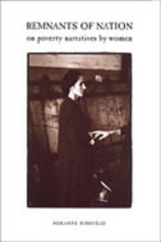 Remnants of Nation: On Poverty Narratives by Women (Hardback)