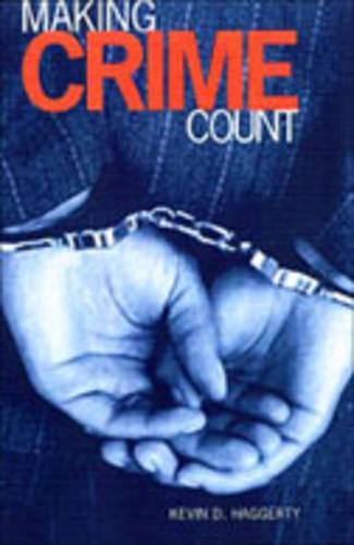 Making Crime Count (Hardback)