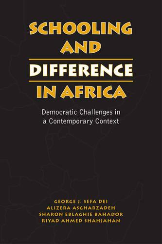 Schooling and Difference in Africa: Democratic Challenges in a Contemporary Context (Paperback)