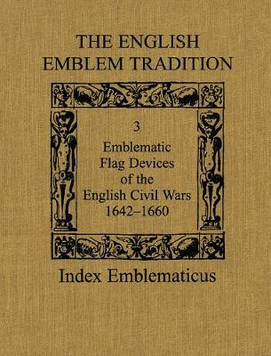 The The English Emblem Tradition: The English Emblem Tradition 3 - Index Emblematicus 3 (Hardback)