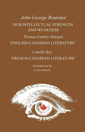 Our Intellectual Strength and Weakness: 'english-Canadian Literature' and 'french-Canadian Literature' - Heritage (Paperback)