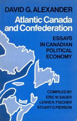 Atlantic Canada & Confederation (Paperback)
