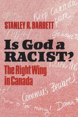 Is God a Racist?: Right Wing in Canada (Paperback)