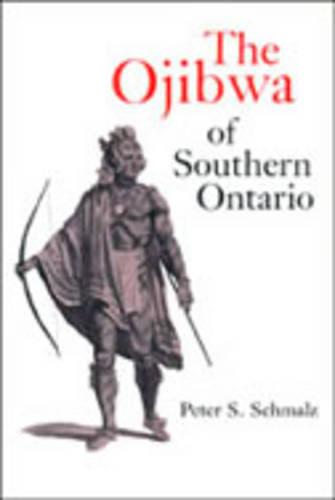 The Ojibwa of Southern Ontario (Paperback)