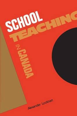 School Teaching in Canada (Paperback)