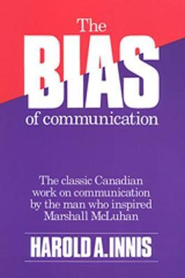 The Bias of Communication (Paperback)