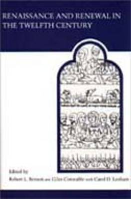 Renaissance and Renewal in the Twelfth Century - MART: The Medieval Academy Reprints for Teaching No. 26 (Paperback)