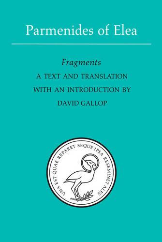 Parmenides of Elea: A text and translation with an introduction - Phoenix Presocractic Series (Paperback)