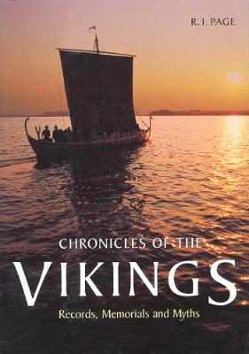 Chronicles of the Vikings: Records, Memorials, and Myths (Paperback)