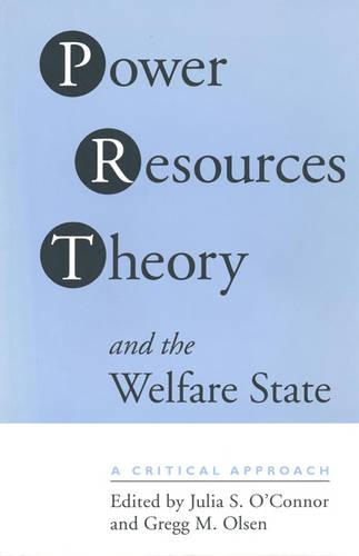 Power Resource Theory and the Welfare State: A Critical Approach (Paperback)
