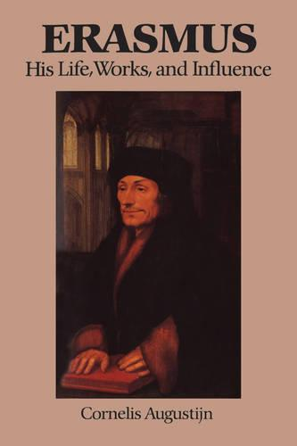 Erasmus: His Life, Works, and Influence - Erasmus Studies (Paperback)