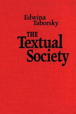 The Textual Society - Toronto Studies in Semiotics and Communication (Paperback)