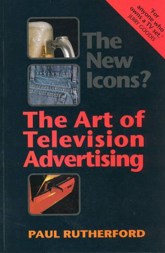 The New Icons?: The Art of Television Advertising (Paperback)