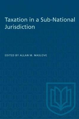 Taxation in a Sub-National Jurisdiction (Paperback)