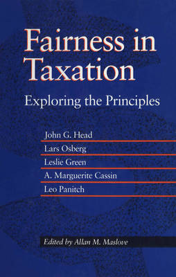 Fairness in Taxation: Exploring the Principles - Fair Tax Commission S. (Paperback)