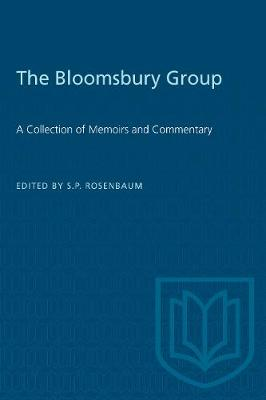 The Bloomsbury Group: A Collection of Memoirs and Commentary - Heritage (Paperback)