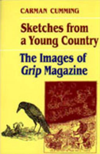 Sketches from a Young Country: The Images of Grip Magazine (Paperback)