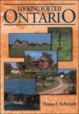 Looking for Old Ontario (Paperback)