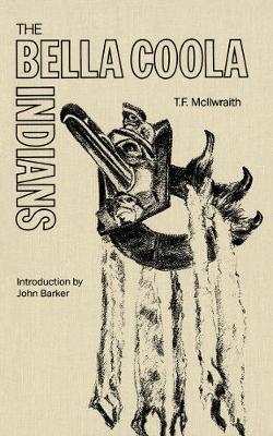 The Bella Coola Indians (Paperback)
