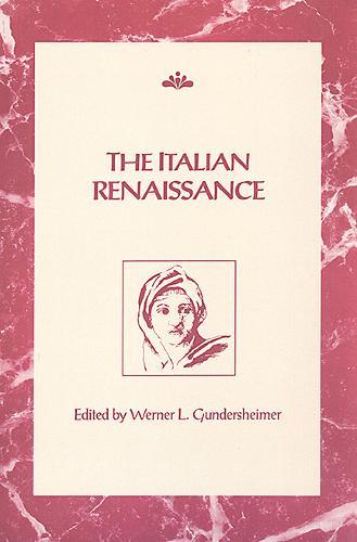 The Italian Renaissance - Rsart: Renaissance Society of America Reprint Text Series 2 (Paperback)
