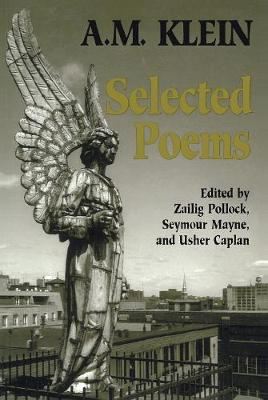 Selected Poems: Collected Works of A.M. Klein - Heritage (Paperback)