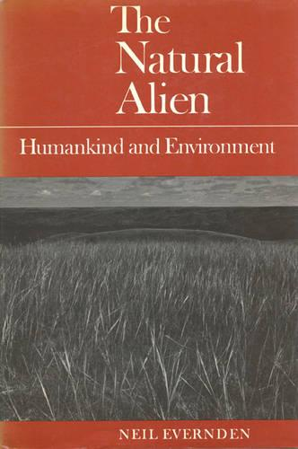 The Natural Alien: Humankind and Environment - Heritage (Paperback)