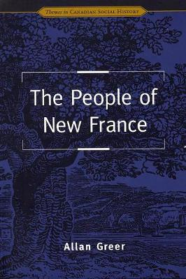 The People of New France - Themes in Canadian History (Paperback)