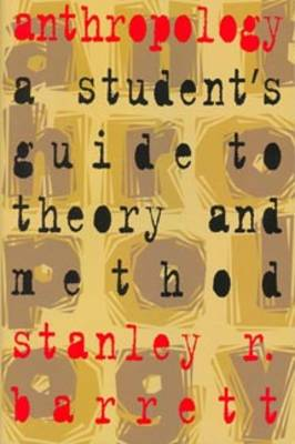 Anthropology: A Student's Guide to Theory and Method (Paperback)