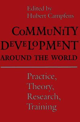 Community Development Around the World: Practice, Theory, Research, Training (Paperback)