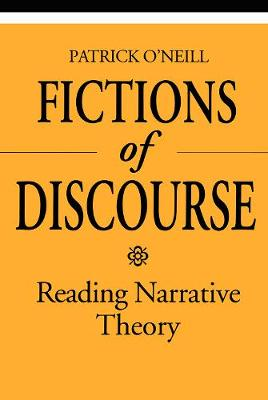 Fictions of Discourse: Reading Narrative Theory - Theory / Culture (Paperback)