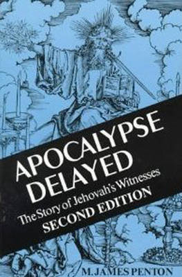 Apocalypse Delayed: Story of Jehovah's Witnesses (Paperback)