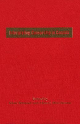 Interpreting Censorship in Canada (Paperback)