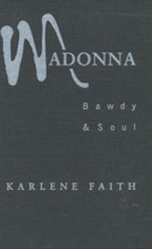 Madonna: Bawdy and Soul (Paperback)