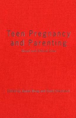 Teen Pregnancy and Parenting: Social and Ethical Issues (Paperback)