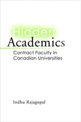 Hidden Academics: Contract Faculty in Canadian Universities (Paperback)