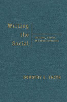 Writing the Social: Critique, Theory, and Investigations (Paperback)