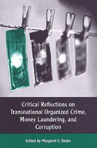 Critical Reflections on Transnational Organized Crime, Money Laundering, and Corruption (Paperback)