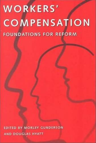 Workers' Compensation: Foundations for Reform (Paperback)