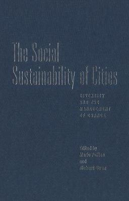 The Social Sustainability of Cities: Diversity and the Management of Change (Paperback)