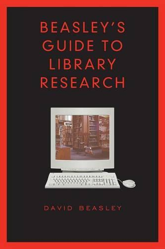 Beasley's Guide to Library Research - Heritage (Paperback)