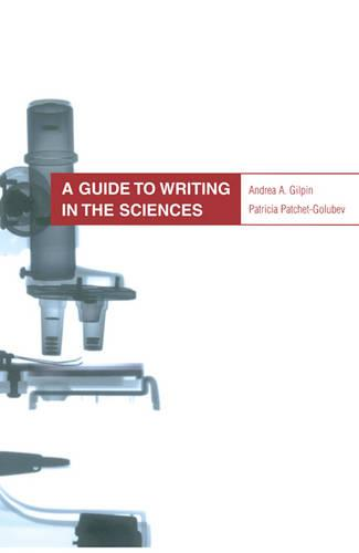 A Guide to Writing in the Sciences - Heritage (Paperback)