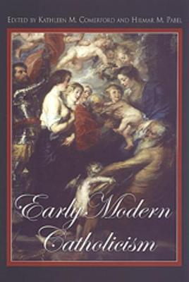 Early Modern Catholicism: Essays in Honour of John W. O'Malley, S.J. (Paperback)