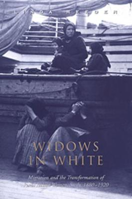 Widows in White: Migration and the Transformation of Rural Women, Sicily, 1880-1928 - Studies in Gender and History (Paperback)