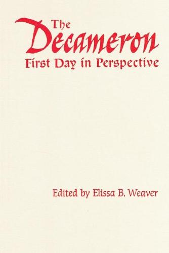 The Decameron First Day in Perspective - Toronto Italian Studies (Paperback)