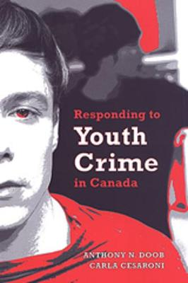 Responding to Youth Crime in Canada (Paperback)