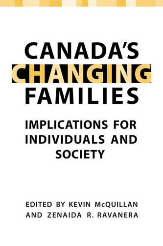 Canada's Changing Families: Implications for Individuals and Society (Paperback)