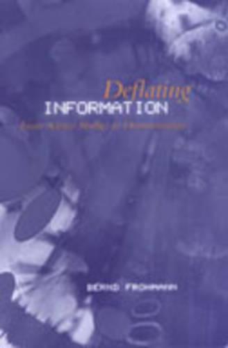 Deflating Information: From Science Studies to Documentation (Hardback)