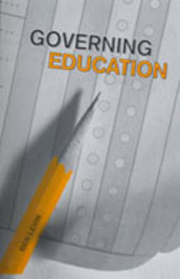 Governing Education - IPAC Series in Public Management & Governance (Hardback)